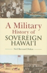 Cover illustration - A Military History of Sovereign Hawai'i